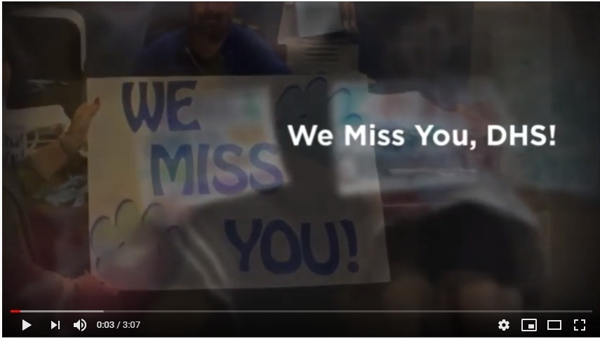 We Miss You, DHS! Video