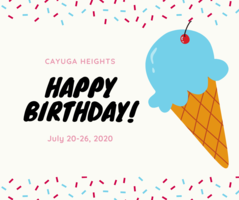 Cayuga Heights July 20-26, 2020 Birthdays