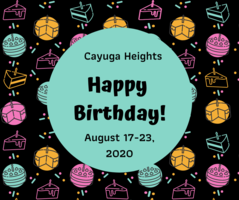 Cayuga Heights August 17-21, 2020 Birthdays